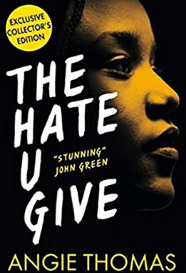 2. The Hate U Give by Angie Thomas